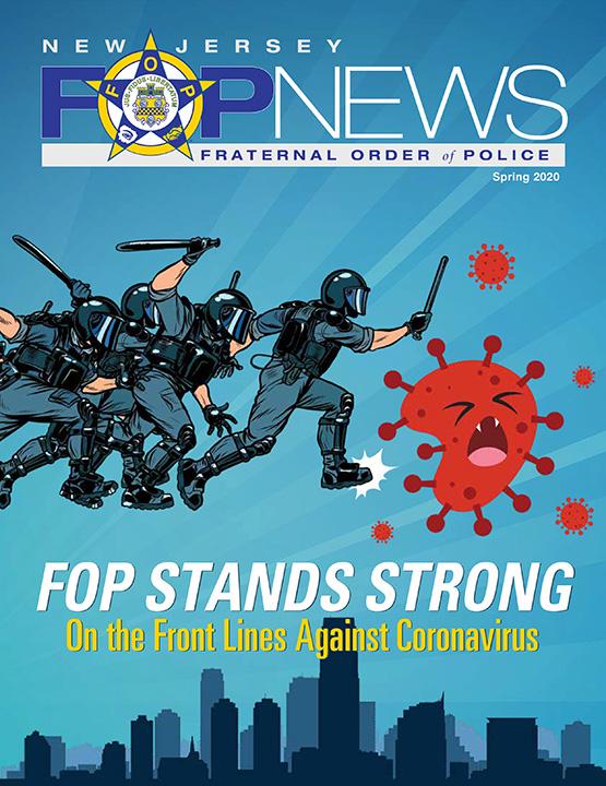 New Jersey FOP News – Spring 2020