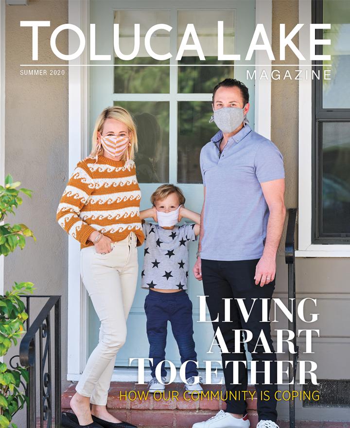 Toluca Lake Magazine – Summer 2020