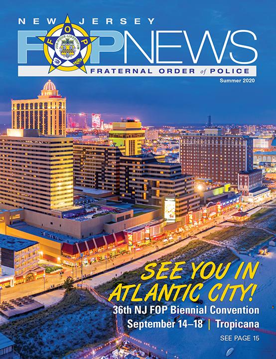 New Jersey FOP News – Summer 2020